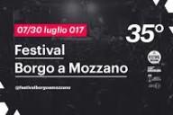 35° Festival Borgo a Mozzano 7.30 Luglio 2017